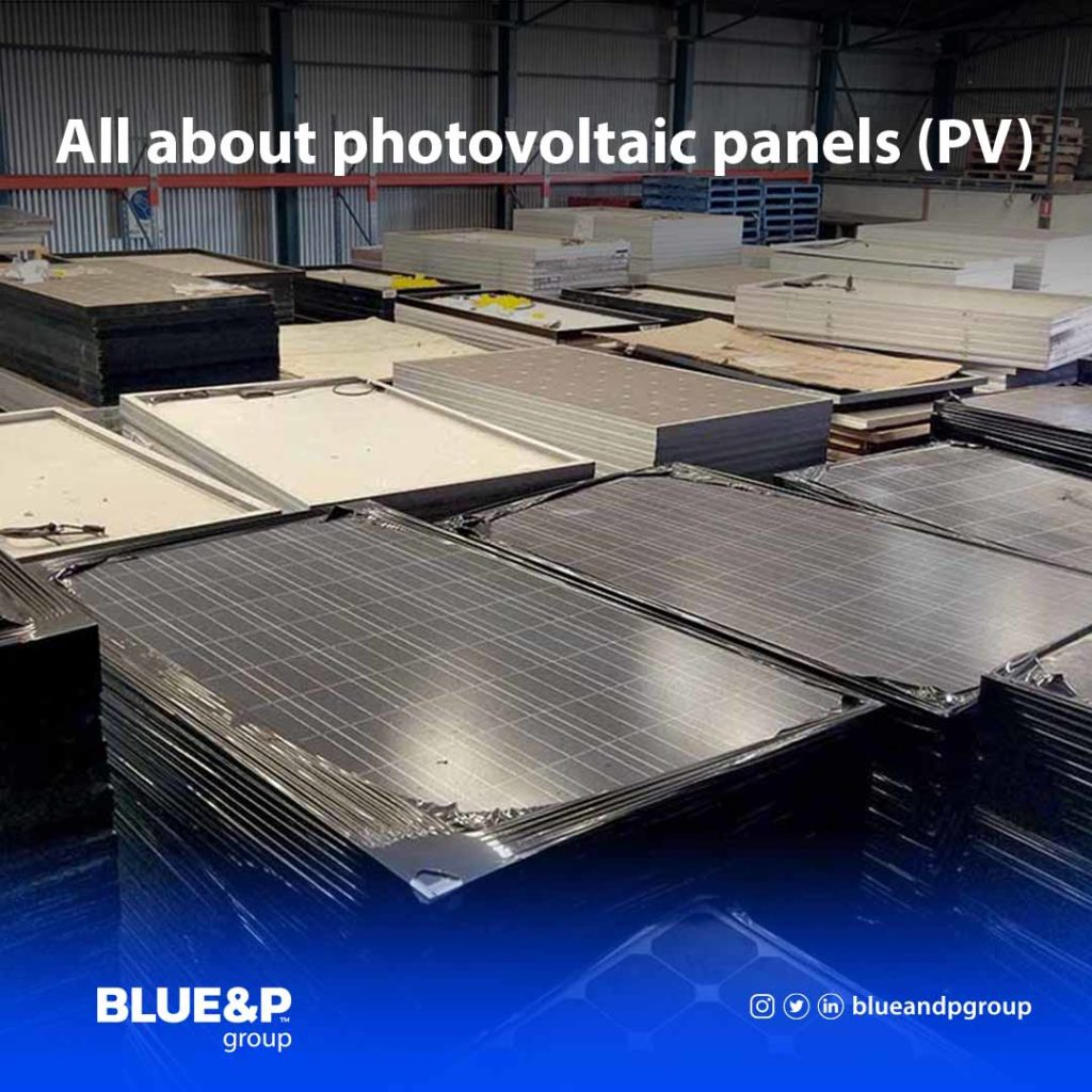 All about photovoltaic panels (PV)