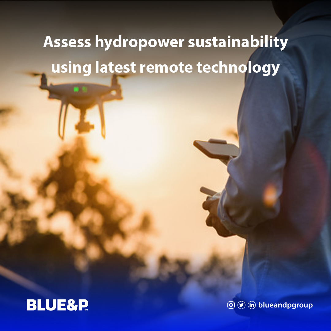Assess hydropower sustainability using latest remote technology