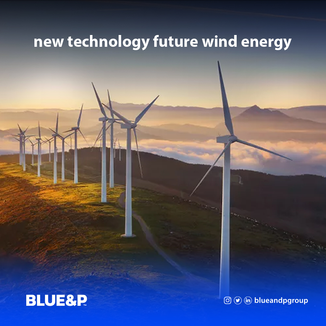9 new technology; future wind energy