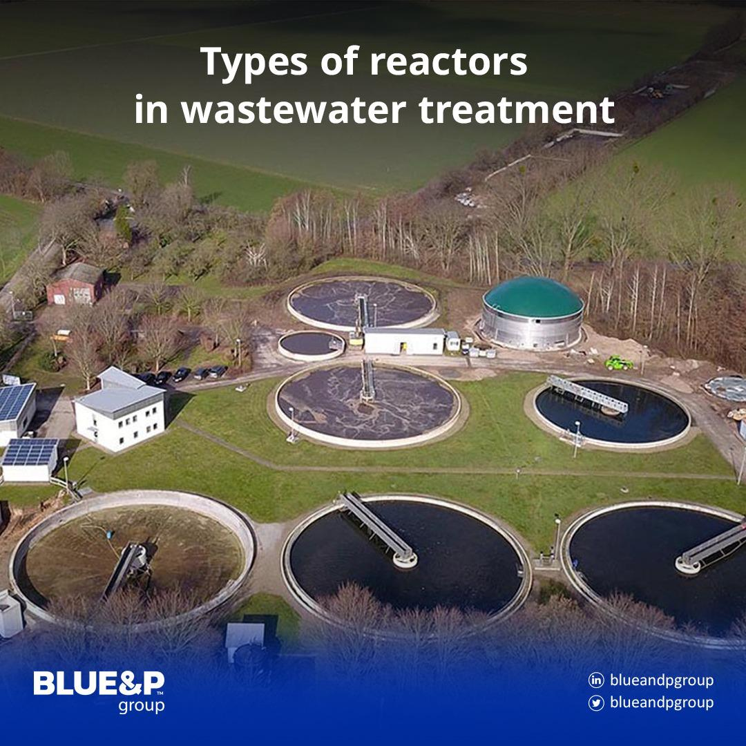 Types of reactors in wastewater treatment